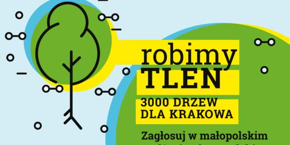 """W naszym mieście, w którym brakuje zieleni, a problem smogu jest ogromny, każde dodatkowe drzewo jest na wagę złota. Zagłosuj już dzisiaj w Budżecie Obywatelskim Województwa Małopolskiego na zadanie KRK27 – """"Robimy tlen – drzewa dla Krakowa"""""""
